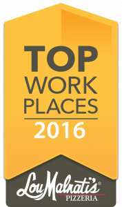 Lou Malnati's Top Workplace 2016