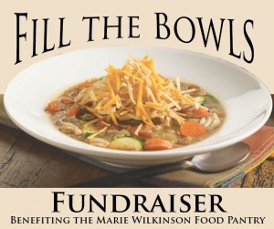 "Marie Wilkinson Food Pantry ""Fill the Bowls"" Fundraiser"