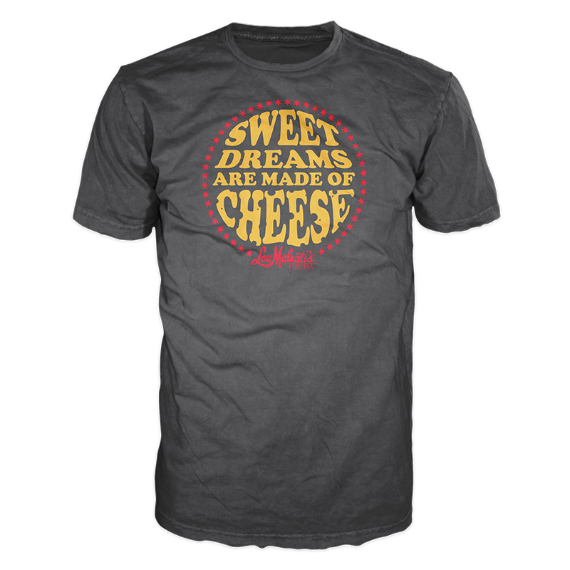 Lou Malnati's Sweet Dreams Are Made of Cheese T-Shirt